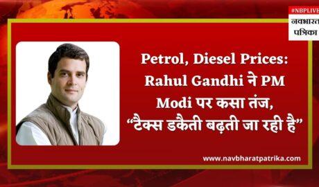 rahul-gandhi-hits-out-at-modi-govt-over-petrol-diesel-price-hikes